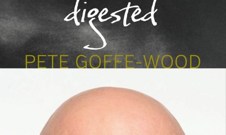 A Life Digested By Pete Goffe-Wood And Tarts By Tina Bester