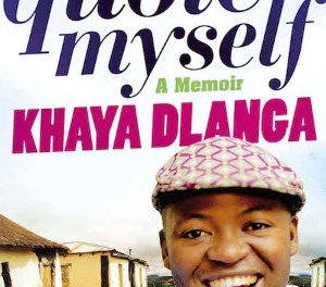 """TO QUOTE MYSELF"" by Khaya Dlanga"