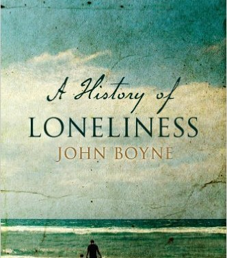 """The History of Loneliness</a><br /><div class=""""book-author""""> by <a href=""""http://www.thebookrevue.co.za/?book-author=john-boyne"""">John Boyne</a></div>"""