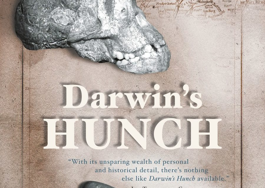 DARWIN'S HUNCH SCIENCE, RACE AND THE SEARCH FOR HUMAN ORIGINS