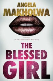 Angela Makholwa – The Blessed Girl